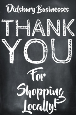 Didsbury businesses thank you for shopping locally.